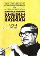 Secret Document Of Intelligence Branch on Father Of The Nation Bangabandhu Sheikh Mujibur Rahman -4th Part (1954-1957)
