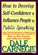 How To Develop Self Confidence and Influence By Public Speaking