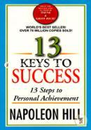13 Keys To Success 13 Steps To Personal Achievement