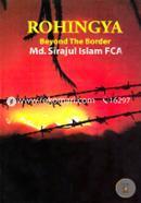 Rohingya : Beyond The Border