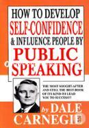 How To Develop Self Confidence. And Inflence.People By Public Speaking