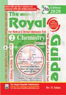 Chemistry - 1st and 2nd Paper (The Royal Guide for Medical and Dental Admission Test)
