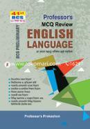 English Language: Professors MCQ Review (41th BCS Preliminary) Je Kono MCQ Porikkhar Shreshtho Sohayika (2020 Saler Porikkharthider Jonyo)
