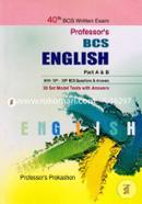 Profesors BCS English Part A And B (40th BCS Written Exam) With 10th-38th BCS Questions And Answers, 30 Set Model Tests With Answers)
