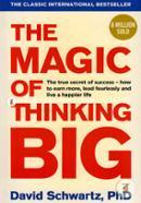 The Magic Of Thinking Big (6 Million Sold)