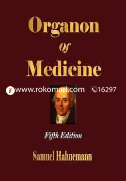 Organon of Medicine - Fifth Edition