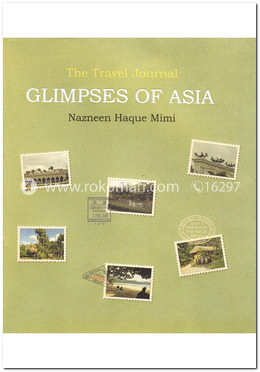 The Travel Journal Glimpses of Asia