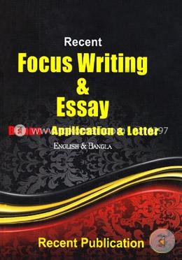 Recent Focus Writing and Easy Application and Letter