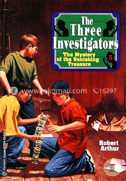The Mystery Of The Vanishing Treasure (Three Investigators Classics)