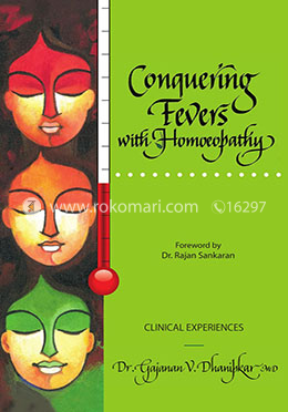 Conquering Fevers with Homoeopathy