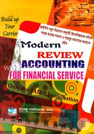 Modern Review Accounting For Financial Service (Only For JAIBB Examination)