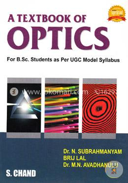 A textbook of Optics