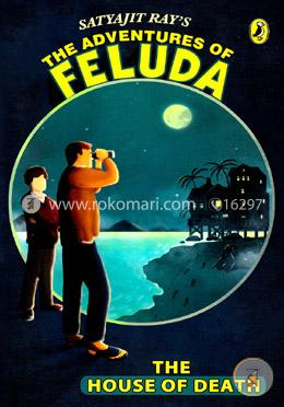 The House of Death  (The Adventure Of Feluda)