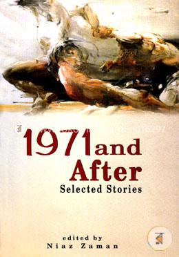 1971 and After: Selected Stories