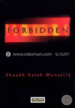 The Forbidden: Issue of Great Improtance That We Understimate