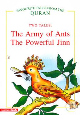 The Army of Ants And  The Powerful Jinn (Favourite 2 Tales From The Quran)