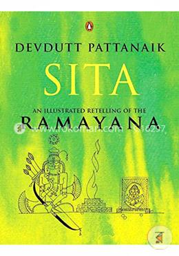 Sita An Illustrated Retelling of the Ramayana