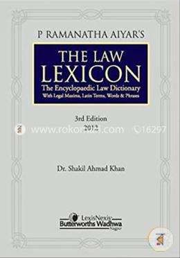 The Law Lexicon - The Encyclopaedic Law Dictionary with Legal Maxims, Latin Terms and Words & Phrases, 3rd edn. 2012(HB)
