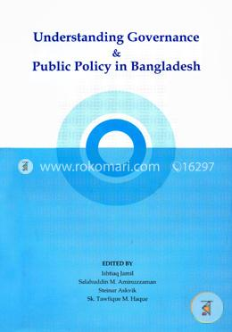 Understanding Governance and Public Policy in Bangladesh