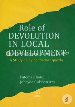 Role Of Devolution In Local Development