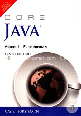 Core Java, Volume I : Fundamentals
