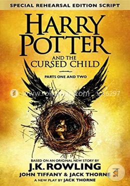 Harry Potter And The Cursed Child - Parts I And Ii (2016) (Series-8) (Special Rehearsal Edition Script)