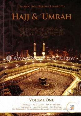 Islamic Legal Rulings Related to Hajj and Umrah (Volume One)