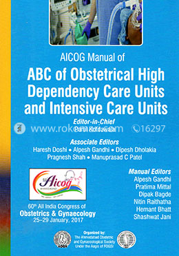 AICOG Manual of ABC of Obstetrical High Dependency Care Units and Intensive Care Units