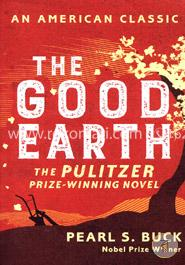 The Good Earth  An American Classic