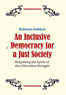 An Inclusive Democracy for a Just Society