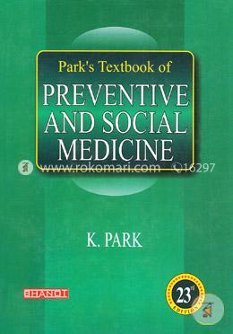 Parks Textbook Of: Preventive and Social Medicine