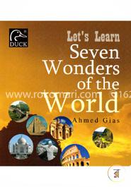 Lets Learn Seven Wonders Of The World