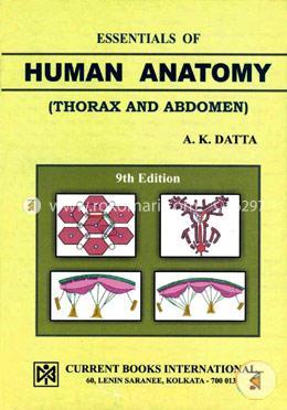Essentials Of Human Anatomy: Part- 1:Thorax And Abdomen