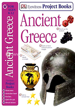 Ancient Greece (Eyewitness Project Books) Ages 8-12