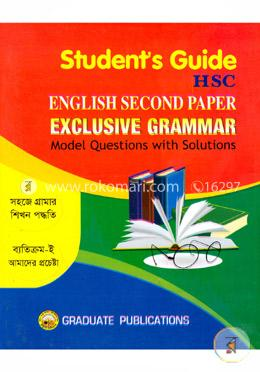 Students Guide HSC English Second Paper Exclusive Grammar (Model Questions With Solutions)