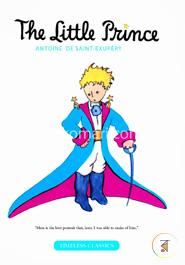 The Little Prince : Timeless Classic