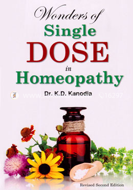 Wonders of a Single Dose in Homoeopathy