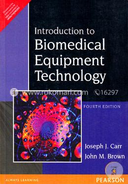 Introduction to Biomedical Equipment Technology