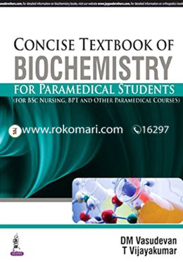Concise Textbook of Biochemistry for Paramedical Students
