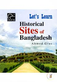 Lets Learn Historical Sites Of Bangladesh