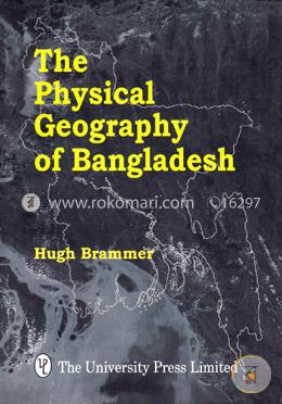 The Physical Geography of Bangladesh