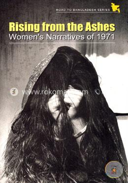 Rising from the Ashes : Womens Narratives of 1971