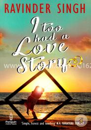 I Too Had a Love Story (Best seller in India)