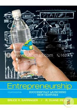 Entrepreneurship: Successfully Launching New Ventures