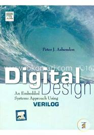 Digital Design: An Embedded Systems Approach Using VERILOG